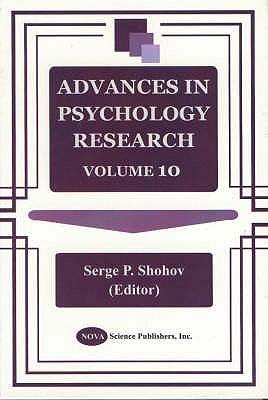 Advances in Psychology Research: v. 10 - Shohov, Serge P. (Volume editor)