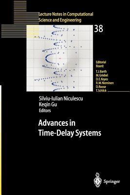 Advances in Time-Delay Systems - Niculescu, Silviu-Iulian (Editor), and Gu, Keqin (Editor)
