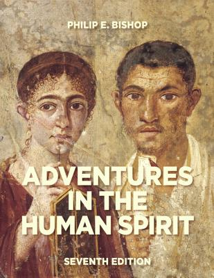 Adventures in the Human Spirit - Bishop, Philip