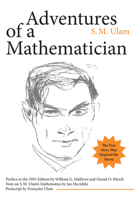 Adventures of a Mathematician - Ulam, S M, and Hirsch, Daniel (Introduction by), and Matthews, William G (Introduction by)