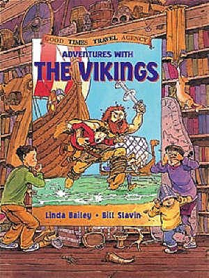 Adventures with the Vikings - Bailey, Linda