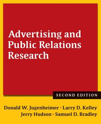 Advertising and Public Relations Research 2014 - Jugenheimer, Donald W., and Kelley, Larry D., and Hudson, Jerry C.