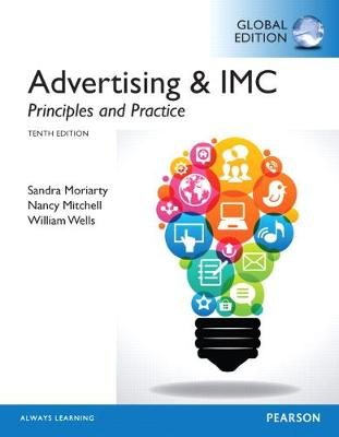 Advertising & IMC: Principles and Practice, Global Edition - Moriarty, Sandra, and Mitchell, Nancy D, and Wells, William D