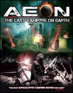 Aeon: The Last Vampyre on Earth - Daniel Falicki