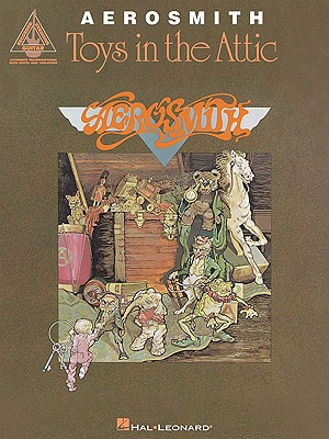 Aerosmith: Toys in the Attic - Aerosmith