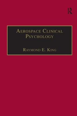 Aerospace Clinical Psychology - King, Raymond E