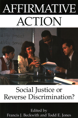 Affirmative Action - Beckwith, Francis J (Editor)