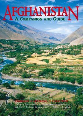 Afghanistan: A Companion and Guide - Omrani, Bijan, and Leeming, Matthew, and Chatwin, Elizabeth (Introduction by)