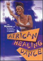 African Healing Dance