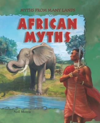 African Myths - Morris, Neil
