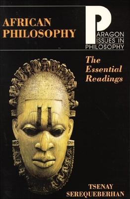 African Philosophy Essential Read - Serequeberhan, Tsenay