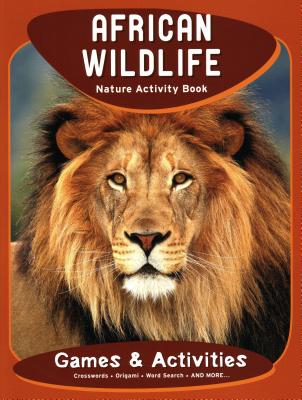 African Wildlife Nature Activity Book - Kavanagh, James