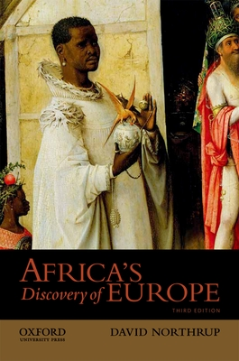 Africa's Discovery of Europe - Northrup, David