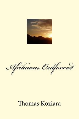 Afrikaans Ordforrad - Koziara, Thomas P