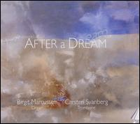 After a Dream - Birgit Marcussen (organ); Carsten Svanberg (trombone); Viggo Mangor (organ)