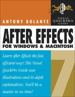 After Effects 7 for Windows and Macintosh - Bolante, Antony