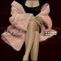 After Hours - Raul Malo