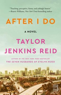 After I Do - Reid, Taylor Jenkins