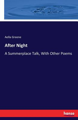 After Night - Greene, Aella