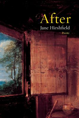 After: Poems - Hirshfield, Jane