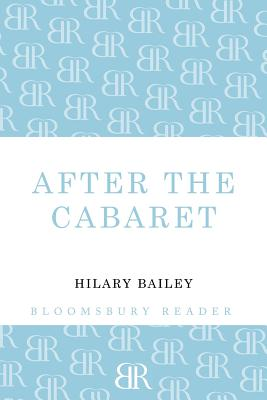 After the Cabaret - Bailey, Hilary