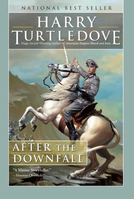 After the Downfall - Turtledove, Harry