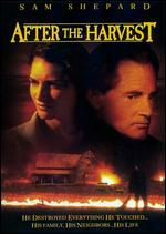 After the Harvest - Jeremy Podeswa
