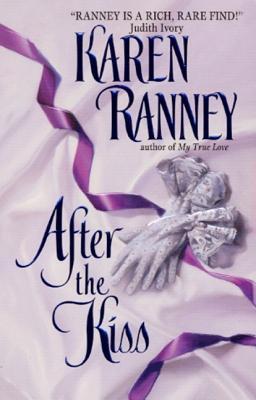 After the Kiss - Ranney, Karen