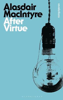 After Virtue - MacIntyre, Alasdair
