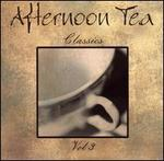 Afternoon Tea Classics, Vol. 3
