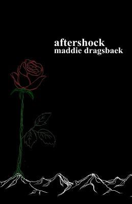 Aftershock - Dragsbaek, Maddie