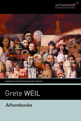 Aftershocks: Stories - Weil, Grete, and Barrett, John S (Translated by)