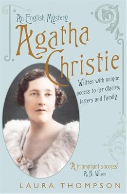 Agatha Christie: An English Mystery - Thompson, Laura