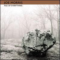 Age of Everything - Joe Morris