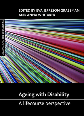 Ageing with disability: A lifecourse perspective -