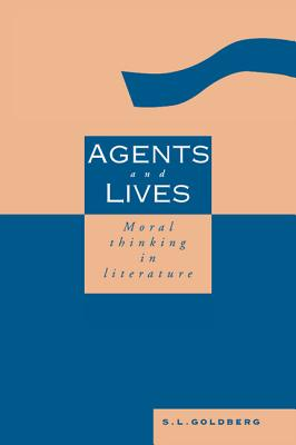 Agents and Lives - Goldberg, S L