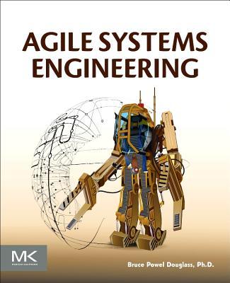 Agile Systems Engineering - Douglass, Bruce Powel