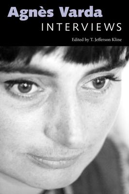 Agnes Varda: Interviews - Kline, T Jefferson, Professor (Editor)