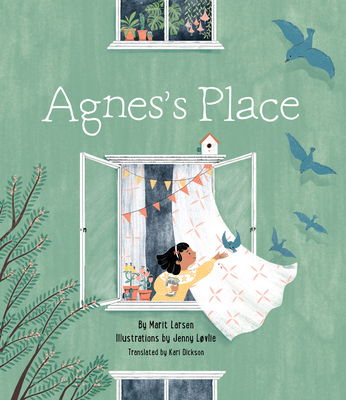 Agnes's Place - Larsen, Marit, and Dickson, Kari (Translated by)