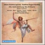 Agricola & Homilius: Easter Cantatas