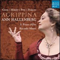 Agrippina: Graun, Händel, Petti, Porpora - Alfia Bakieva (violin); Ann Hallenberg (mezzo-soprano); Annelies Decock (viola); Annelies Decock (violin);...