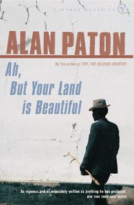 Ah But Your Land Is Beautiful - Paton, Alan