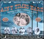 Ain't Times Hard: Political and Social Comment In The Blues