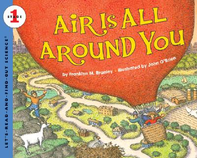 Air Is All Around You - Branley, Franklyn M