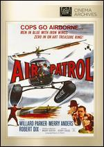 Air Patrol - Maury Dexter