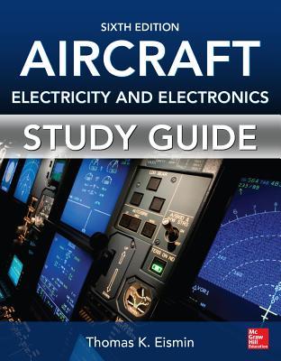 Aircraft Electricity and Electronics - Eismin, Thomas K