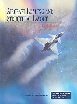 Aircraft Loading and Structural Layout - Howe, Denis