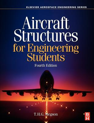 Aircraft Structures for Engineering Students - Megson, T H G