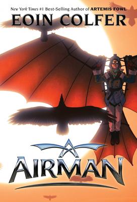 Airman - Colfer, Eoin