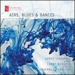 Airs, Blues & Dances